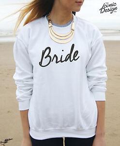 Bride Jumper Sweater Top Sweatshirt Present Wedding Gift Hen Party To Be Married