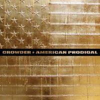 Crowder - American Prodigal [New CD]