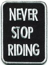 Never Stop Riding biker slogan retro motorcycle applique iron-on patch G-107