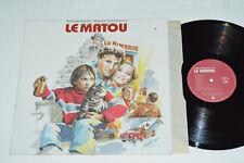 LE MATOU Bande Originale du Film par Francois Dompierre LP 1985 Polydor 2424-254