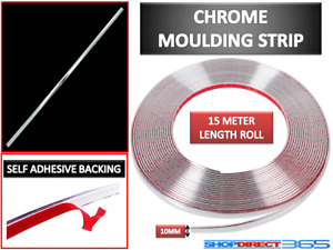 10MM x 15M CHROME STYLING MOULDING TRIM STRIP SELF ADHESIVE - METRE METER WINDOW