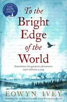 To the Bright Edge of the World, Ivey, Eowyn, New