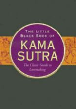 NEW The Little Black Book of Kama Sutra: The Classic Guide to Lovemaking by L.L.