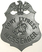 Pony Express Messenger Badge,OLD WEST,SILVER,WESTERN,VINTAGE,#28