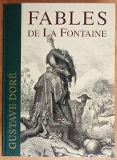 Fables de La Fontaine : avec 320 illustrations de Gustave Doré, Texte intégral,