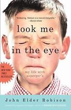 Look Me in the Eye My Life with Asperger's John Elder Robison paperback Syndrome