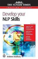 Very Good, Develop Your NLP Skills (3rd edition), Bradbury, Andrew, Book