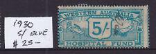 Western Australia: 1930 5/ Blue Hospital Fund .