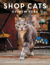 Shop Cats of New York by Tamar Arslanian Photos by A Marttila 2016 Hardcover New