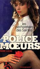 La pécheresse des Saintes / Police des Moeurs n° 35 // Pierre LUCAS // Erotique