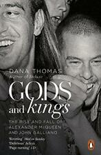 Gods and Kings: The Rise and Fall of Alexander McQueen and John Galliano by Thom