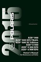 Polaris 2015 RZR 900 / RZR 900 EPS TRAIL / XC EDITION Owners Manual PAPERBACK