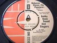 "BOBBY BEAN SOUND & SINGERS - NABUCCO SLAVES  7"" VINYL DEMO"