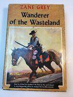 Zane Grey Great Western Edition #47 WANDERER OF THE WASTELAND  Grosset & Dunlap