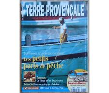Collectif - Terre Provençale n°21 - Les petits ports de pêche - Sept./Oct. 2000