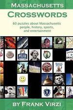 Massachusetts Crosswords : 60 Puzzles about Massachusetts People, History,...