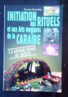 INITIATION AUX RITUELS ET AUX ARTS MAGIQUES DE LA CARAïBE