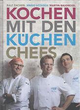 Kochen mit den Küchenchefs - Ralf Zacherl, Martin Baudrexel und Mario Kotaska