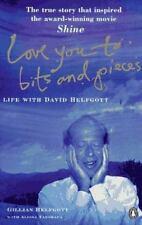 Love You to Bits and Pieces: Life with David Helfgott Helfgott, Gillian, Tanska