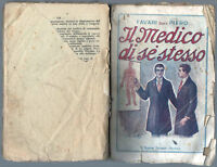 El Médico Se Mismo de Fam Dott. Piero - Ed. A. Barion 1924 Milano