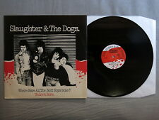 SLAUGHTER & THE DOGS Where have all the boot boys gone? DECCA 12-inch Demo LF 13