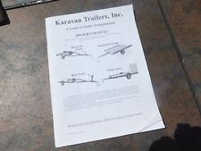Karavan Trailers Trailer Owners Manual - Snowmobile Watercraft Boat Utility
