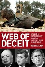 Web of Deceit: The History of Western Complicity in Iraq, from Churchill to Kenn