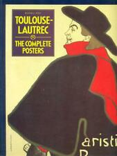 TOULOUSE-LAUTREC THE COMPLETE POSTERS  RUSSELL ASH BLOOMSBURY BOOKS 1991