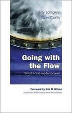 Going with the Flow: Small Scale Water Power, Good Condition Book, Billy Langley