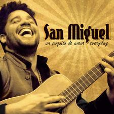 San Miguel - Un Poquito De Amor Everyday [New CD]
