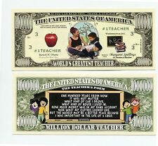 School Teacher   WORLDS GREATEST  ONE MILLION DOLLAR BILL