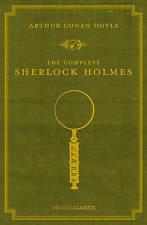 The Complete Sherlock Holmes by Sir Arthur Conan Doyle (Hardback, 2009)