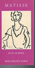 Berggruen.Matisse.Dessins au pinceau.CV.litho de Mourlot.TTBE.