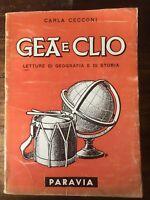 Gea e Clio. Letture di geografia e storia - Carla Cecconi