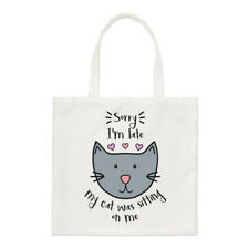 Sorry I'm Late My Cat Was Sitting On Me Small Tote Bag - Funny Crazy Lady