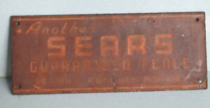 Vintage 30's SEARS GUARANTEED FENCE Metal Sign   dept store rusty gold