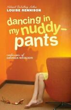 Dancing in My Nuddy-Pants: Even Further Confessions of Georgia Nicolson Confess