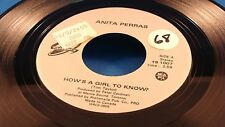 ANITA PERRAS - How's A Girl To Know / Somebody Said It Was Me - 1987 VG++