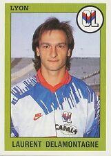 N°133 DELAMONTAGNE LYON LYONNAIS VIGNETTE PANINI FOOTBALL 94 STICKER 1994
