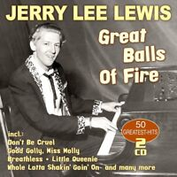 JERRY LEE LEWIS - GREAT BALLS OF FIRE-50 GREATEST H  2 CD NEW!