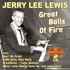 JERRY LEE LEWIS - GREAT BALLS OF FIRE-50 GREATEST H  2 CD NEUF