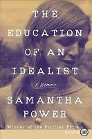 Education of an Idealist, Paperback by Power, Samantha, Brand New, Free shipp...