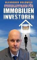 Steuerleitfaden für Immobilieninvestoren: Der ultimative Steuerratgeber für Priv