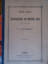 petit Atlas de Géographie  du Moyen Age Cortambert