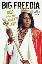 NEW Big Freedia: God Save the Queen Diva! by Big Freedia