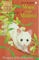 Animal Ark Christmas Special 6: Mouse in the Mistletoe, Daniels, Lucy, Very Good