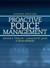 Proactive Police Management by Lawrence M. Lynch, Bruce R. McBride and Edward A.