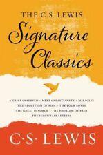 C. S. Lewis Signature Classics : Mere Christianity, The Screwtape Letters, Mi.