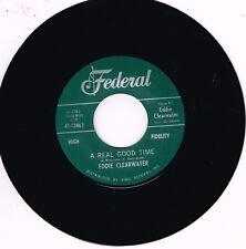 EDDIE CLEARWATER - A REAL GOOD TIME / HEY BERNADINE (Top R&B JIver - Rockabilly)