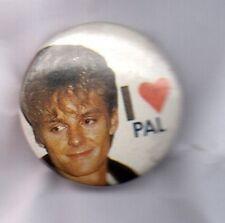 A-HA - I LOVE PAL Button Badge 80s POP BAND  MORTEN , PAL, MAG  25mm PIN
